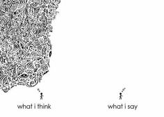 what i think ... what i say
