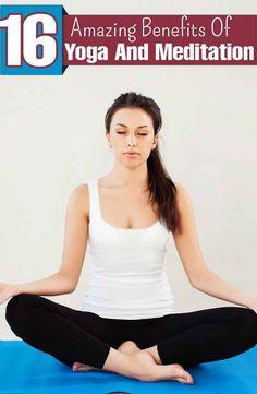 16 Amazing Benefits Of Yoga And Meditation