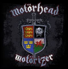 The Motorhead coat of arms on the Motorizer Album depicts Englands Three  Lions for Lemmy b794aa0b2