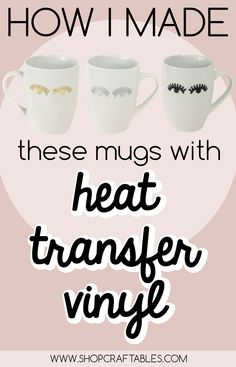 You can use heat transfer vinyl on ceramic mugs! Learn step by step at Craftables.
