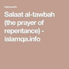 Salaat al-tawbah (the prayer of repentance) - islamqa.info