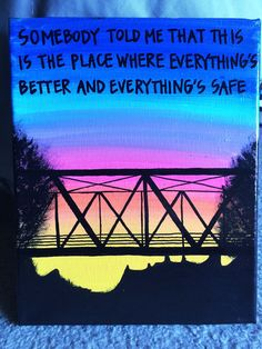 One Tree Hill Quote Painted Canvas 8x10