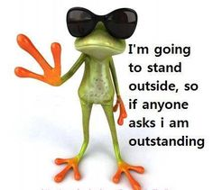 :)  @Lindsey Marler..instead of sitting around being fantastic...we are OUT-STANDING!!