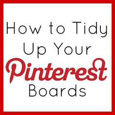 It's spring cleaning time so let's get organizing our Pinterest Boards! Here's your guide to cleaning up your Pinterest Boards and making them MUCH easier to follow!