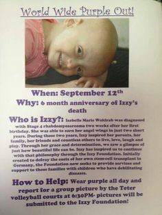 ATTENTION EVERYBODY PLEASE READ THIS AND WEAR PURPLE ON SEPTEMBER 12th!!!!! This is a world wide purple-out meaning everybody around the world can join in on the awareness of this little girl by wearing purple wednesday #REPIN
