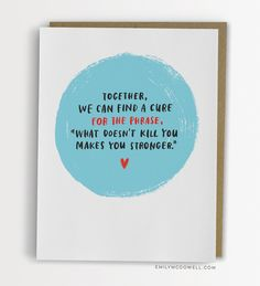 7 new nontraditional Empathy Cards that say what other cards can get totally wrong.