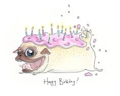 Pug Cake birthday card! #inkpug