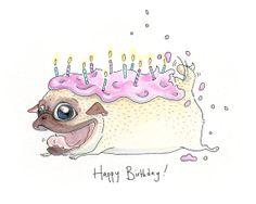 Pug Cake birthday card! #inkpug