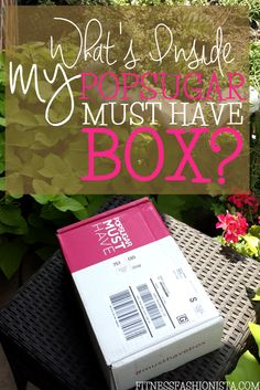 POPSUGAR Must Have Box Unboxing - Fitness Fashionista #musthavebox #ad