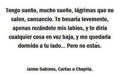 Pero no estás. #jaimesabines #frases