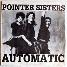 "Pointer Sisters - Automatic (Vinyl 7"") 1983 Portugal"