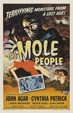 1956 move: http://en.wikipedia.org/wiki/The_Mole_People_%28film%29