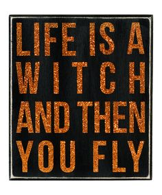 Halloween decorating should be the easiest of all the holidays—even the cobwebs in the corner can stay! This sturdy wood sign adds to the fuss-free festivities, simply perch the snarky retort on an end table or bookshelf for a silent and somewhat spooky statement.7'' W x 8'' H x 1.75'' DWood / glitterImported
