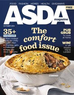 Asda Magazine October, the comfort food issue! Beef And Ale Pie, Grub Recipes, Cool Magazine, Magazine Covers, Home Health, October 2014, Asda, Grubs, No Cook Meals