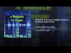 Where Is The Love? (Made Famous by Black Eyed Peas) - YouTube Music