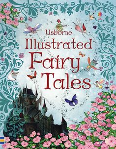 Illustrated Fairy Tales - a must have! Excellent quality, filled with classic stories for girls and boys!