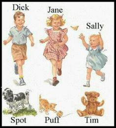 Where it all began ... Fun with Dick and Jane :)