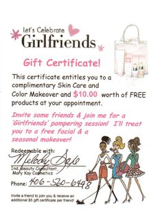 """I am on fire! And, this is fantastic for all of you! Check out the gift certificiate that I am attaching for all of you! Let's get together and do that facial/color consultation! Having alot of fun with alot of gals...and guys, I have facial programs for you as well, along with some awesome colognes for men that women will love! You don't have to """"have a party"""" guys! But, have an awesome facial line complete with a moisturizer with a great sunscreen! Check out my Mary Kay online catalog for…"""