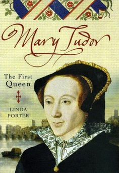 Linda Porter's biography of another misunderstood queen, Mary Tudor, dispels the worthiness of the popular moniker: Bloody Mary.