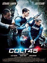 Colt 45 Télécharger Film Gratuit Torrent VF et Lien Direct