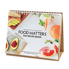 Food Matters the Recipe Book Volume 2: 84 Quick & Delicious Gluten-Free Recipes For A Vibrantly Healthy Life! Reviews
