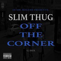 New Music: Slim Thug – Off The Corner (Remix)