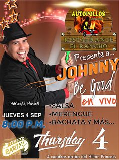 TODOS INVITADOS HOY ‼️HOY ‼️HOY‼️ HOY ‼️JUEVES A RESTAURANTE  EL RANCHO SPS #fullparty desde las 8:00pm  Johnny be good is in The House  acompañado de sus músicos!!!   5 cuadras arriba del Hilton Princess  Allá nos vemos familiaaaaa!!