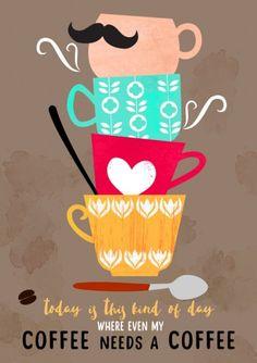My Coffee Needs A Coffee - plakat