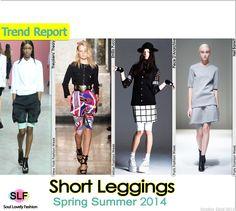 Short Leggings #FashionTrend for Spring Summer 2014 #fashion2014 #spring2014 #trends #leggings