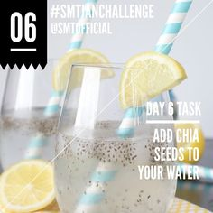 Day 5 Task | Add chia seeds to your water.
