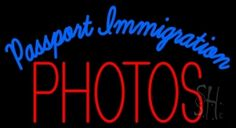 Passport Immigration Photos Neon Sign
