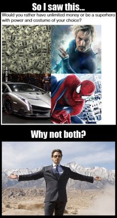 Easy: become superhero, some people might pay me Marvel Jokes, Funny Marvel Memes, Dc Memes, Avengers Memes, Funny Memes, Hilarious, 9gag Memes, Marvel Comics, Teen Wolf Memes