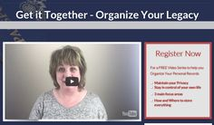 Free Video Training - Organize your Records, so you never have to get your affairs in order.