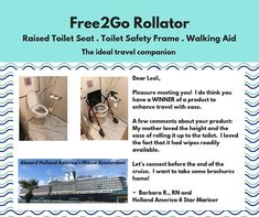 Travel safely with the Rollator. This innovative product is ideal for travel. Offering toilet safety aboard ship or while in port. Bathroom Safety, Muscular Dystrophies, Portable Toilet, Elderly Care, Alzheimers, Mothers Love, Arthritis, In The Heights, Ship