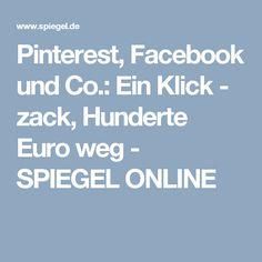 Pinterest,Facebook und Co.: Ein Klick - zack, Hunderte Euro weg - SPIEGEL ONLINE