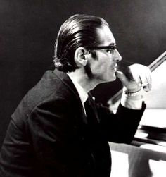 Bill Evans - had everything at the piano.. melody, harmony and rhythm. There's no one better.