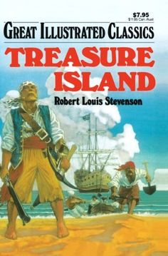 Treasure Island Great Illustrated Classics by Robert Louis Stevenson (purchased 02/2015, Kindle)