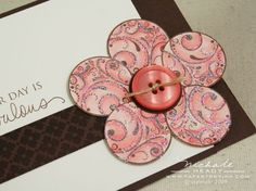 Circle flower with a button scrapbook embellishment Flower Cards, Paper Flowers, Fleurs Diy, Button Cards, Candy Cards, Handmade Greetings, Card Tutorials, Paper Cards, Handmade Flowers