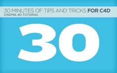 30 Minutes of Tutorials, Tips, and Tricks for Cinema 4D. Is this video from Half Rez 2013, Chris Schmidt presents a rapid fire series of tut...