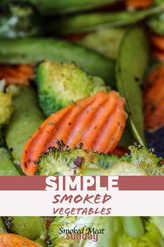 How to make smoked vegetables on a pellet smoker - smoked veggies, barbecue, side dishes, healthy food, keto