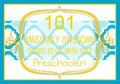 Southern Disposition: 101 Amazingly Awesome Things to do with Your Preschooler