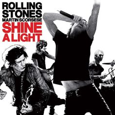 SHINE A LIGHT ~ The original soundtrack album for the Martin Scorsese directed film of the band's performance at the Beacon Theatre in New York City in 2006. ~RELEASED APRIL 2008 UK NO.2 CHARTED 6 WEEKS US NO.11 CHARTED 7 WEEKS