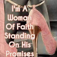 Standing on God's Promises Black Women Quotes, Black Women Art, Christian Women, Christian Quotes, Heels Quotes, Diva Quotes, Encouragement, Godly Woman, Virtuous Woman