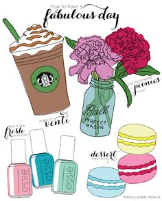 How to have a fabulous day! Illustrations by Jessica Marie Design