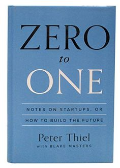 "Zero to One: Notes on Startups, or How to Build the Future | ""Might be the best business book I've read...Barely 200 pages long and well lit by clear prose and pithy aphorisms, Thiel has written a perfectly tweetable treatise and a relentlessly thought-provoking handbook.""   – Derek Thompson, The Atlantic"