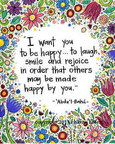 "Greeting Card- Baha'i Quote- "" I want you to be happy"""