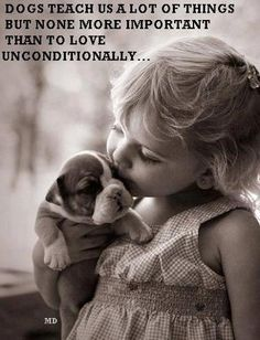 Dogs teach us a lot of things but none more important than to love unconditionally... #dog #canine #puppy #boxer #pets #animals #children #kiss #quote