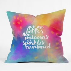 Hello Sayang Better Than Unicorns Throw Pillow | DENY Designs Home Accessories