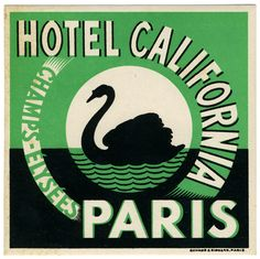 Hotel California Paris (luggage label) by Artist Unknown (1931 ca.)    Shop original antique posters online: www.internationalposter.com