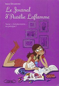 Le Journal d'Aurélie Laflamme T01 Extraterrestre... Ou pr... https://www.amazon.fr/dp/2749913020/ref=cm_sw_r_pi_dp_x_NHJRxb16F5C21